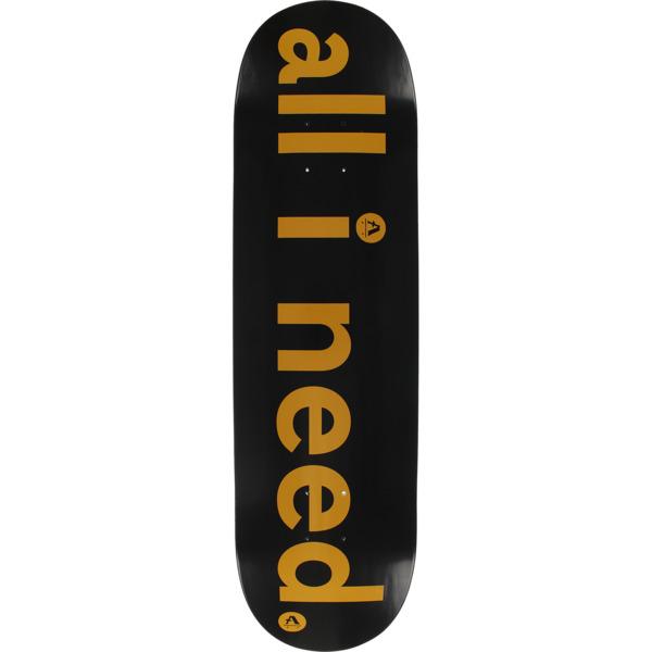 "All I Need Skateboards Logo Skateboard Deck - 8.3"" x 32"""
