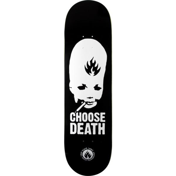 """Black Label Skateboards Choose Death Black / White Skateboard Deck - 8.75"""" x 32.63"""""""
