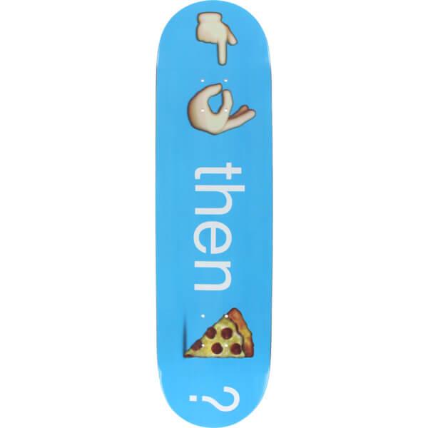 """Pizza Skateboards Emoji Skateboard Deck - 8.25"""" x 32"""""""