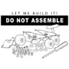 Do Not Assemble My Skateboard