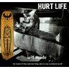 Hurt Life Skateboards Self Made Deck