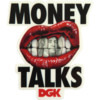 DGK Skateboards Money Talks Skate Sticker